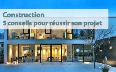 5 conseils pour un projet de construction réussi