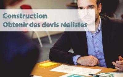 Obtenir des devis réalistes pour votre projet de construction
